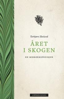 https://www.cappelendamm.no/_%C3%A5ret-i-skogen-torbj%C3%B8rn-ekelund-9788202459055