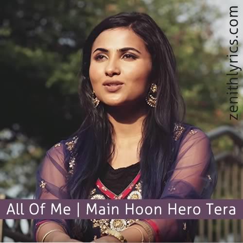 All Of Me / Main Hoon Hero Tera - Vidya