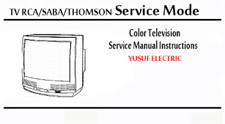 Service Mode TV RCA_SABA_THOMSON Berbagai Type _ Color Television Service Manual Instructions