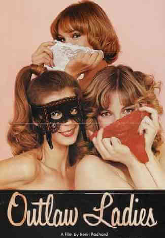 Download [18+] Outlaw Ladies (1981) English 480p 278mb    720p 408mb