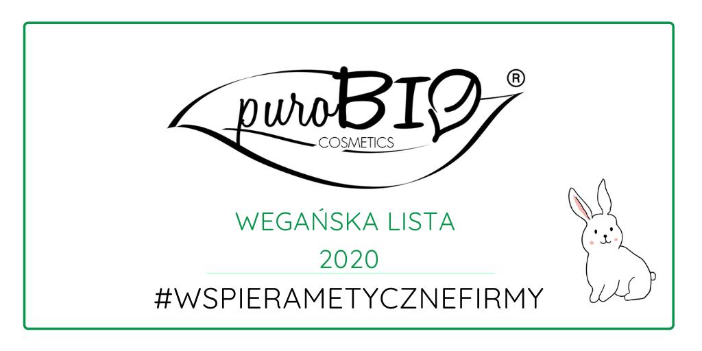 WEGAŃSKIE KOSMETYKI PUROBIO / LISTA 2020 #WSPIERAMETYCZNEFIRMY
