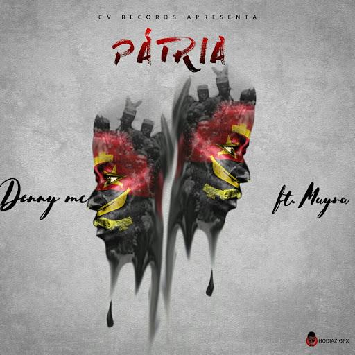 """O rapper angolano Deny MC lança a musica """"Patria"""" em parceria com a Mayra"""