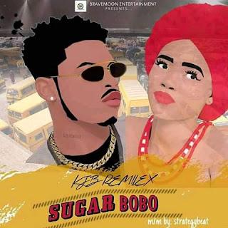 MUSIC: Kjb Remilex - Sugar Bobo (Mix by Strategy)