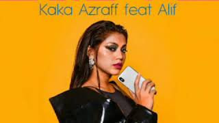 Lirik Lagu Sibuk - Kaka Azraff ft. Alif