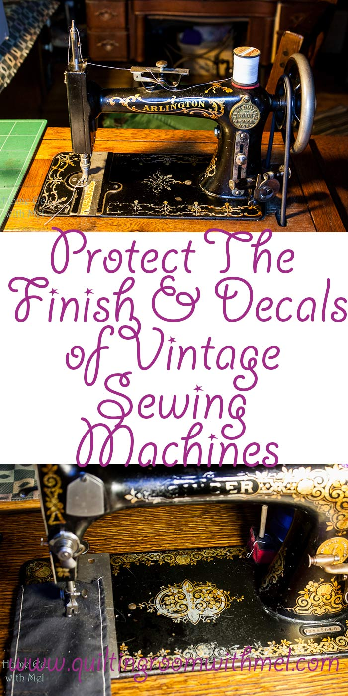 protecting decals and finish on vintage sewing machines