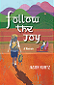 Follow the Joy: A Memoir by Jason Kurtz book cover