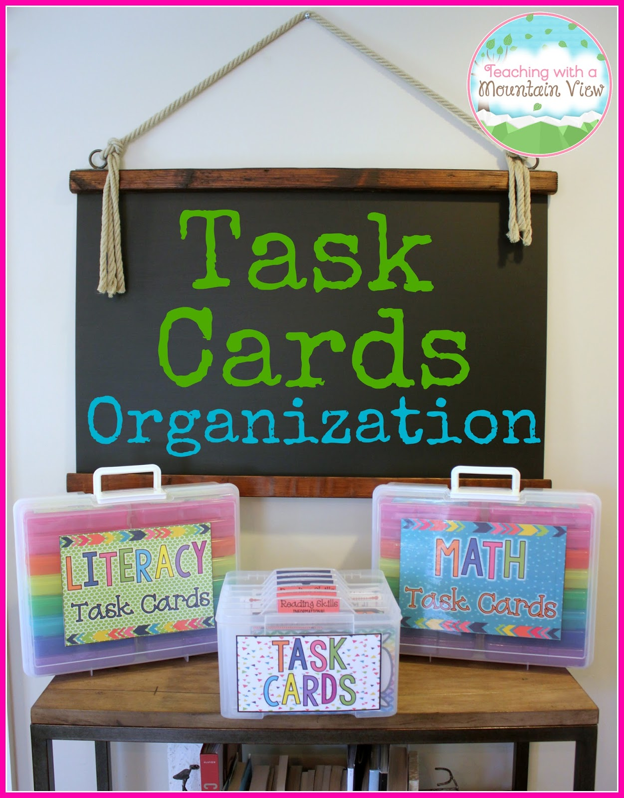 Teaching With A Mountain View A New Task Card Organization Solution