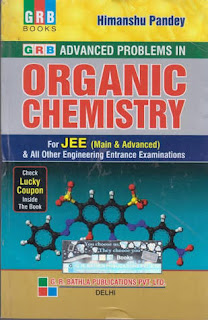 ADVANCED PROBLEMS IN ORGANIC CHEMISTRY FOR JEE NEET AND OTHER ENTRANCE EXAM