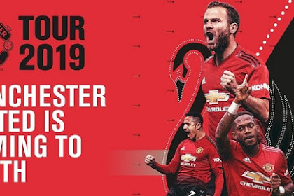 Jadwal Tur Pramusim Manchester United 2019 di Australia, Singapura, China dan Wales