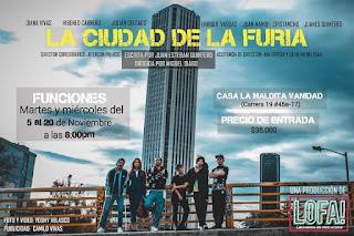 LA CIUDAD DE LA FURIA | Teatro La Maldita Vanidad