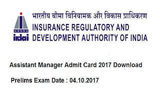 IRDAI Assistant Manager Admit Card 2017