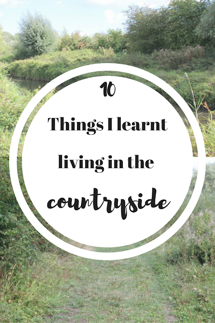 10 things I learnt from living in the countryside. Nourish ME: www.nourishmeblog.co.uk