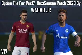 Option File 17.01 For PES 17 Next Season 2020 by WAHAB JR