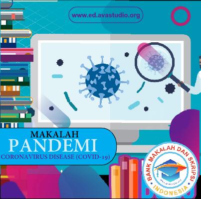 Makalah tentang Pandemi COVID-19 (Coronavirus Disease 2019)