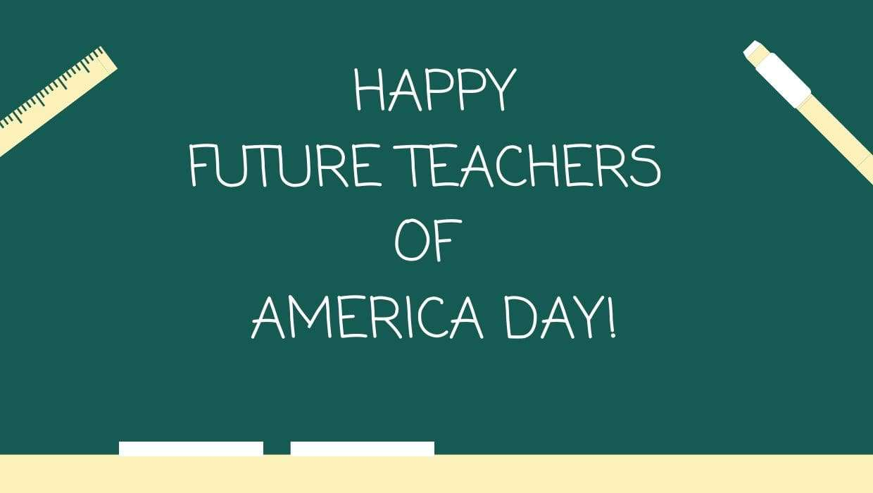 Future Teachers of America Day Wishes Images