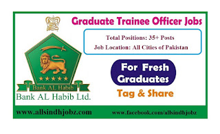 Bank Al Habib Limited Jobs 2019 for Graduate Trainee Officer (GKL-16)