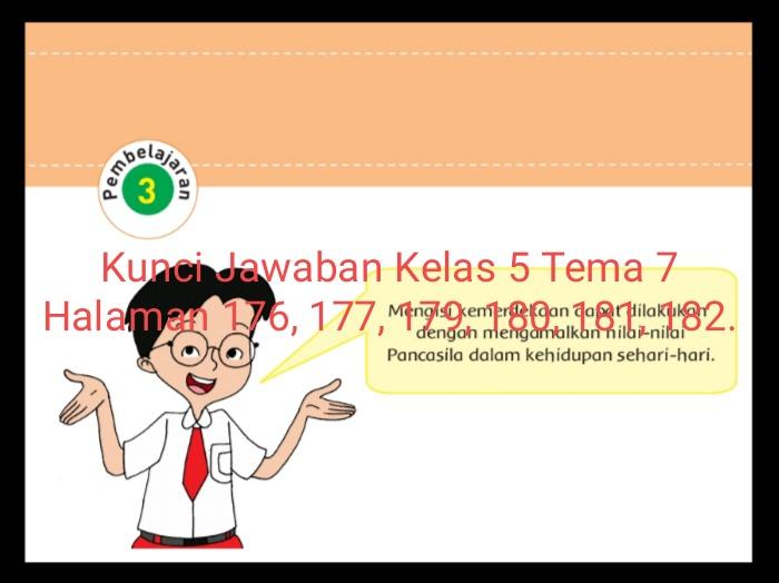 Kunci Jawaban Buku Tematik Siswa Kelas 5 Tema 7 Subtema 3 Pembelajaran 3 Halaman 176 177 179 180 181 182 Info Pesilat