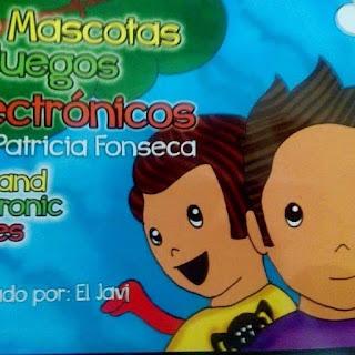 De mascotas y juegos electrónicos de Patricia Fonseca