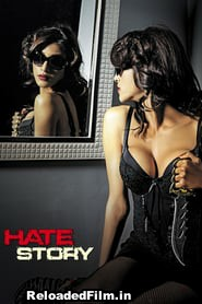 Hate Story Full Movie Download FilmyHit 1080p, 720p, 480p HD Free