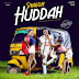 New Audio|Snagon_Huddah|Download Now