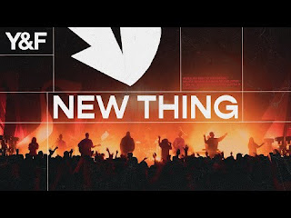 LYRICS: New Thing - Hill Song Young & Free
