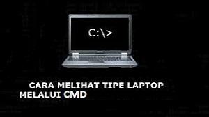 Cara Melihat Tipe Laptop