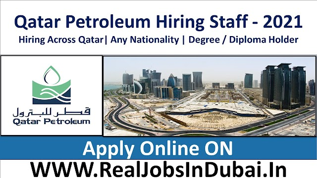 Qatar Petroleum Hiring Staff In Qatar  2021