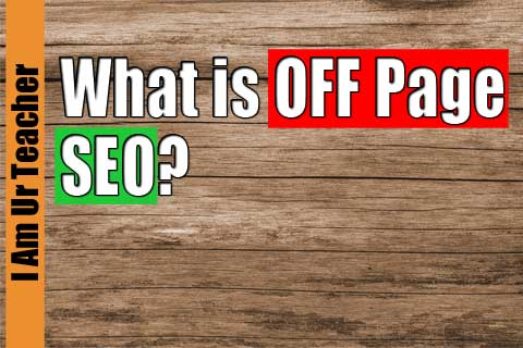 what is off page seo | off page optimization