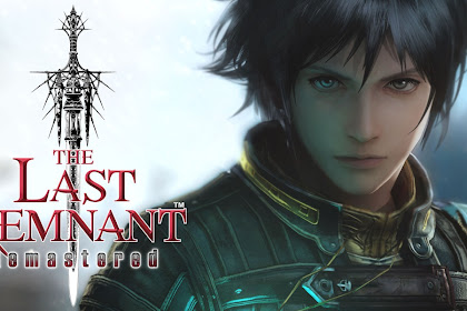 Download The Last Remnant Remastered Versi Android Gratis