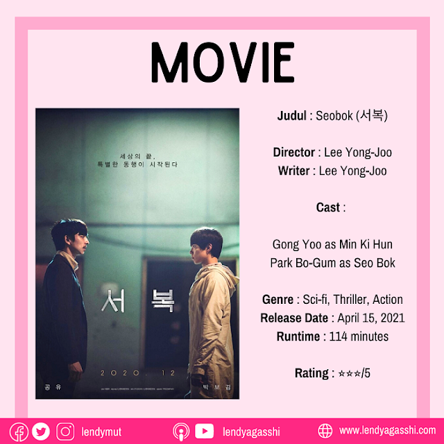 Review dan sinopsis Film Seobok Gong Yoo & Park Bo Gum