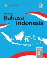 Buku bahasa indonesia Guru Kelas 11 k13 2017