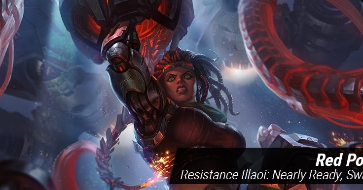 Surrender At 20 Red Post Collection Resistance Illaoi