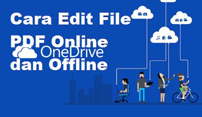 Cara Edit File PDF Online dan Offline