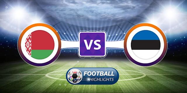 Belarus vs Estonia – Highlights