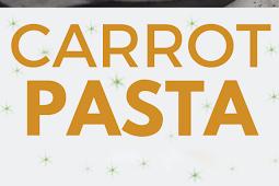 CARROT PASTA – VEGAN AND SUPER CREAMY!