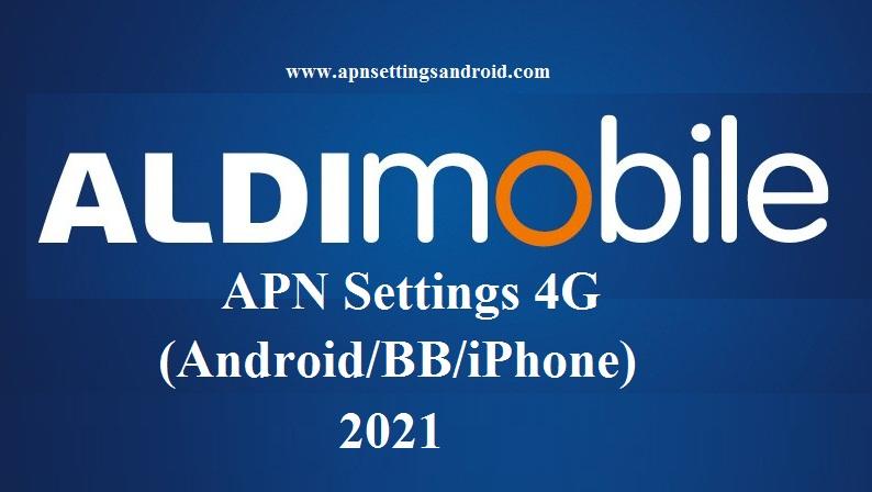 ALDI Mobile APN Settings 4G