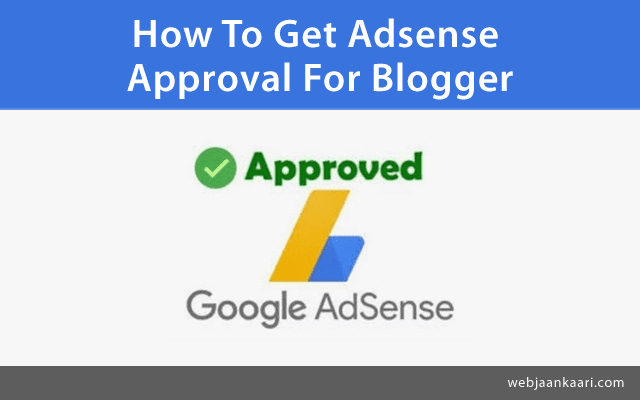 How To Apply For Google Adsense Approval