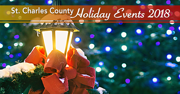 St. Charles County Holiday Events 2018