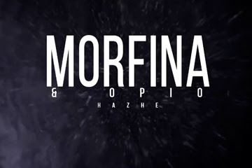 Single: Hazhe - Morfina & Opio [2017]