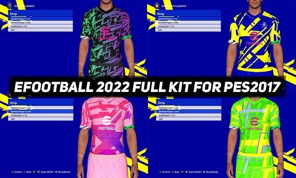 eFootball 2022 Full Kits For PES 2017