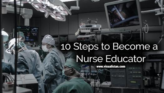 10 Steps to Become a Nurse Educator