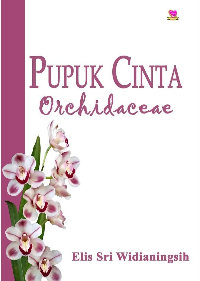 Novel : Pupuk Cinta Orchidaceae