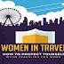 Women in Travel: How to Protect Yourself When Traveling for Work #infographic