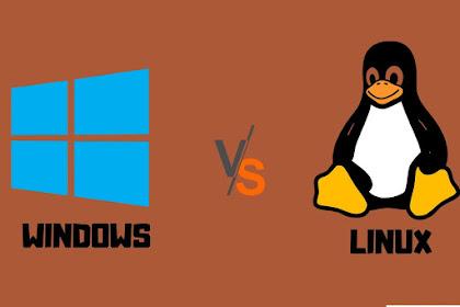 Perbedaan Windows Dan Linux, Mana Yang Lebih Baik?