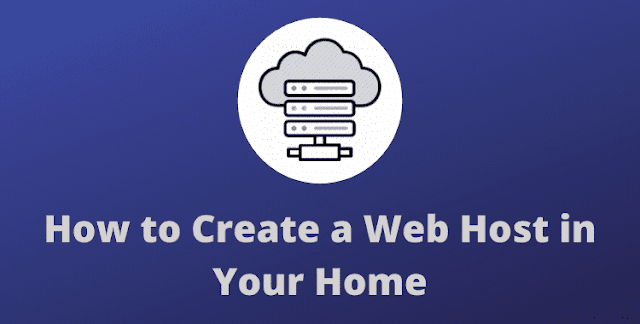 How to Create a Web Host in Your Home (Host WebServer)