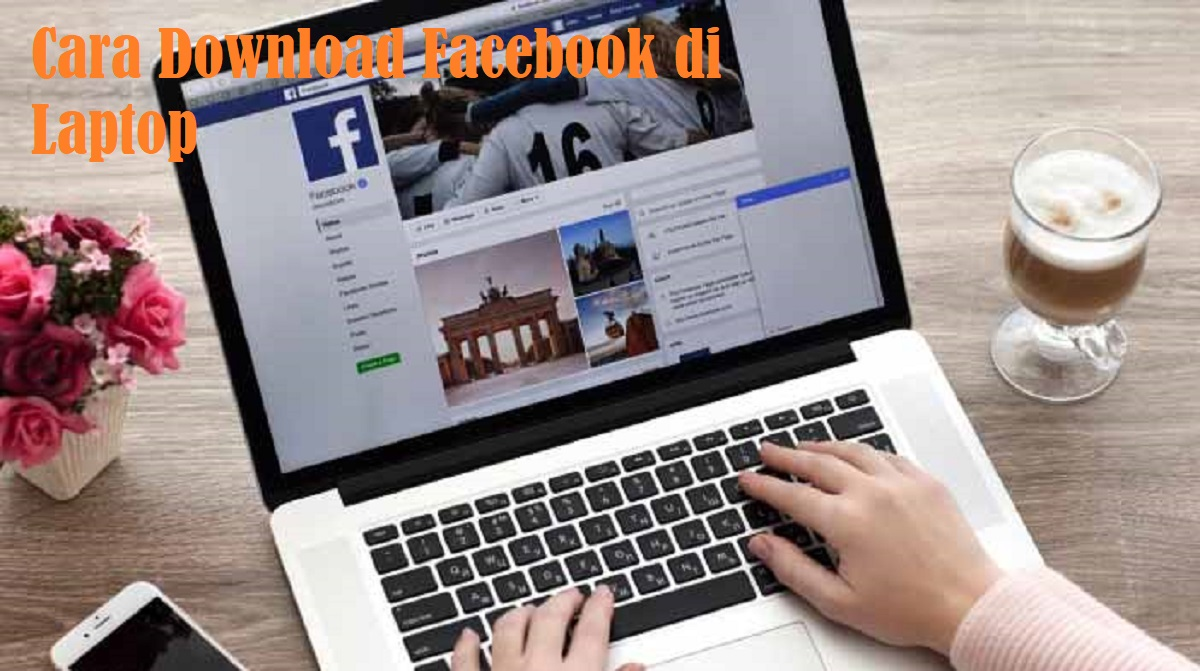 Cara Download Facebook di Laptop