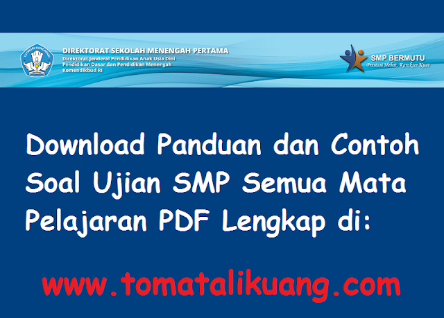 download panduan & contoh soal ujian smp 2021 pdf resmi kemendikbud ri (semua mapel)