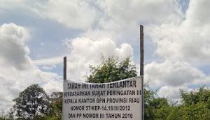 PT. ASL Diduga Kelola Lahan Terlantar Milik Pemerintah