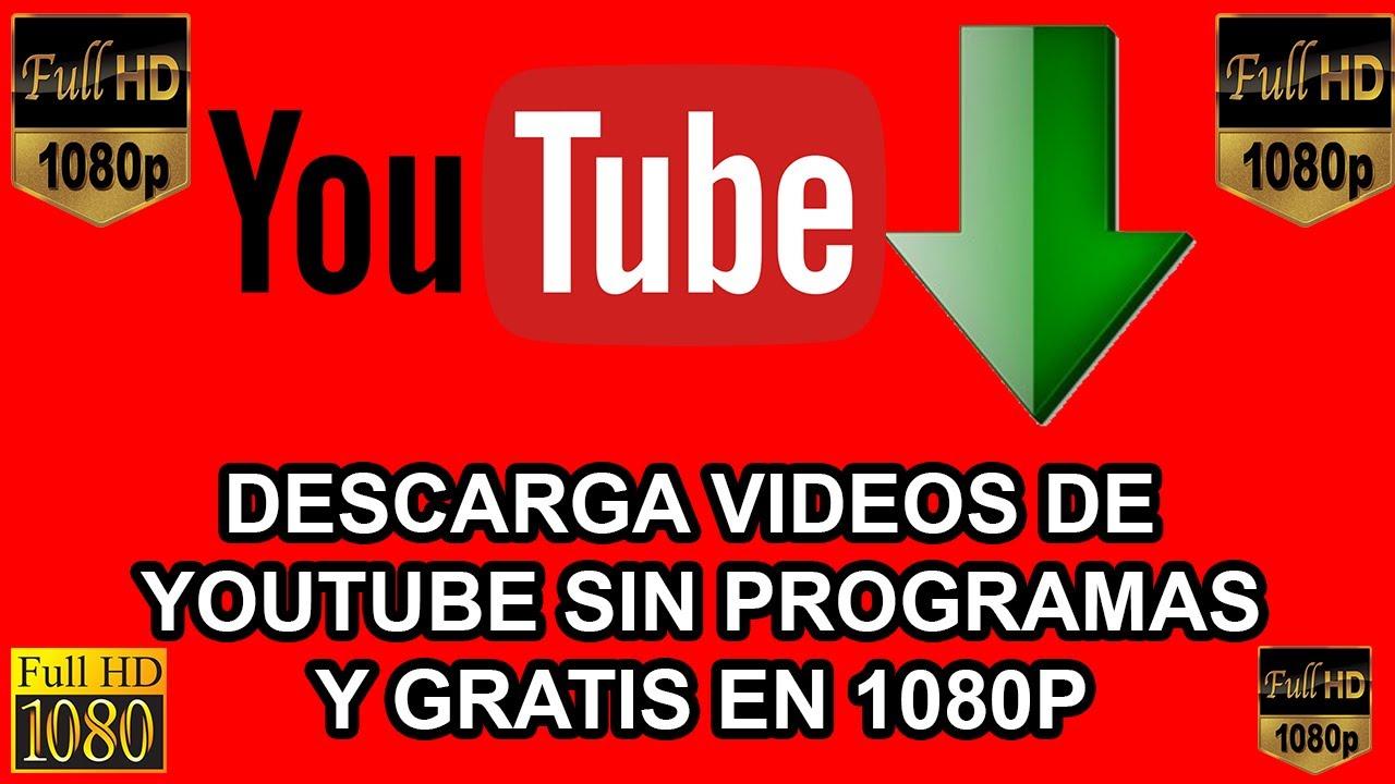 descargar videos de youtube full hd