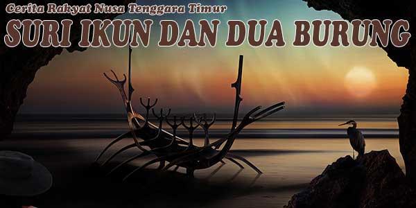 Suri Ikun dan Dua Burung, Nusa Tenggara Timur